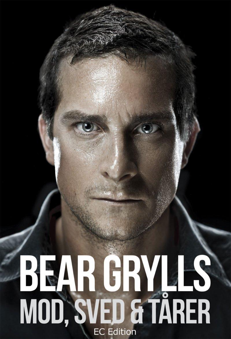 Billede af Bear Grylls - Mod, Sved & Tårer - Bear Grylls - Bog