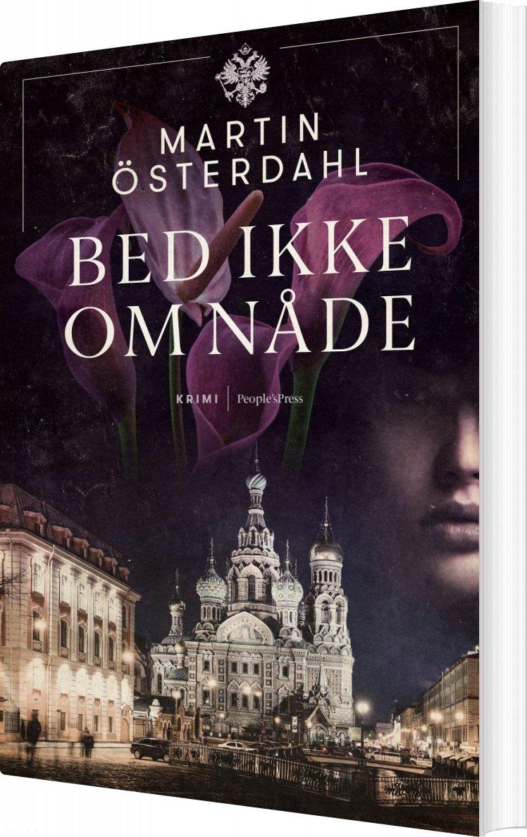Image of   Bed Ikke Om Nåde - Martin österdahl - Bog
