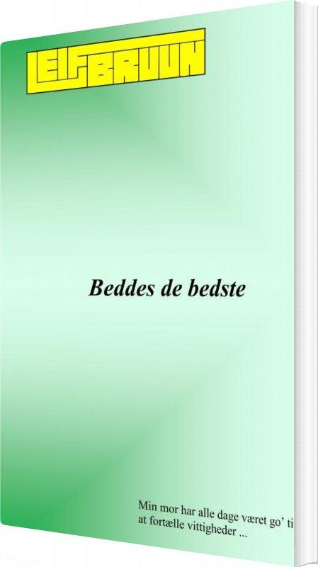 Image of   Beddes De Bedste - Leif Bruun - Bog