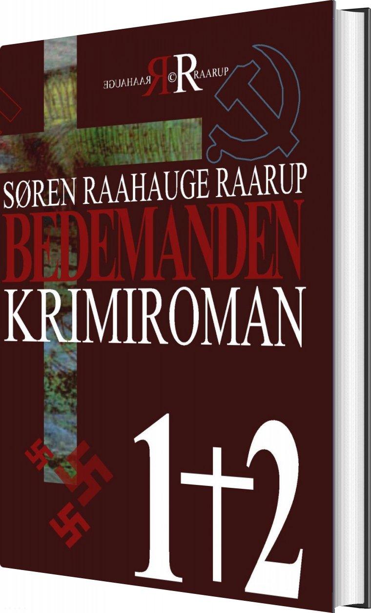 Image of   Bedemanden 1+2 - Søren Raahauge Raarup - Bog