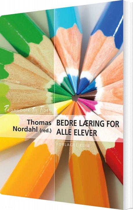 Image of   Bedre Læring For Alle Elever - Thomas Nordahl - Bog