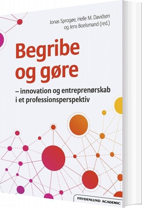 Image of   Begribe Og Gøre - Jonas Sprogøe - Bog