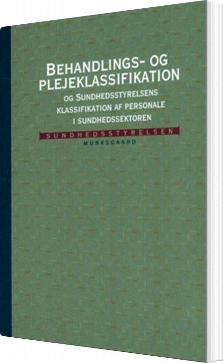 Billede af Behandlings- Og Plejeklassifikation - Statens Serum Institut - Bog