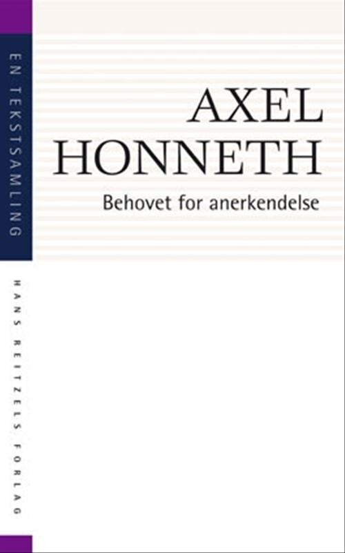 Image of   Behovet For Anerkendelse - Axel Honneth - Bog