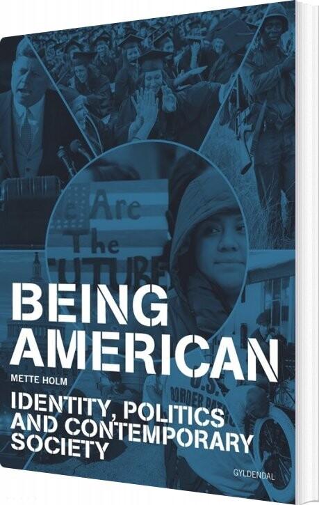 Image of   Being American - Mette Holm - Bog