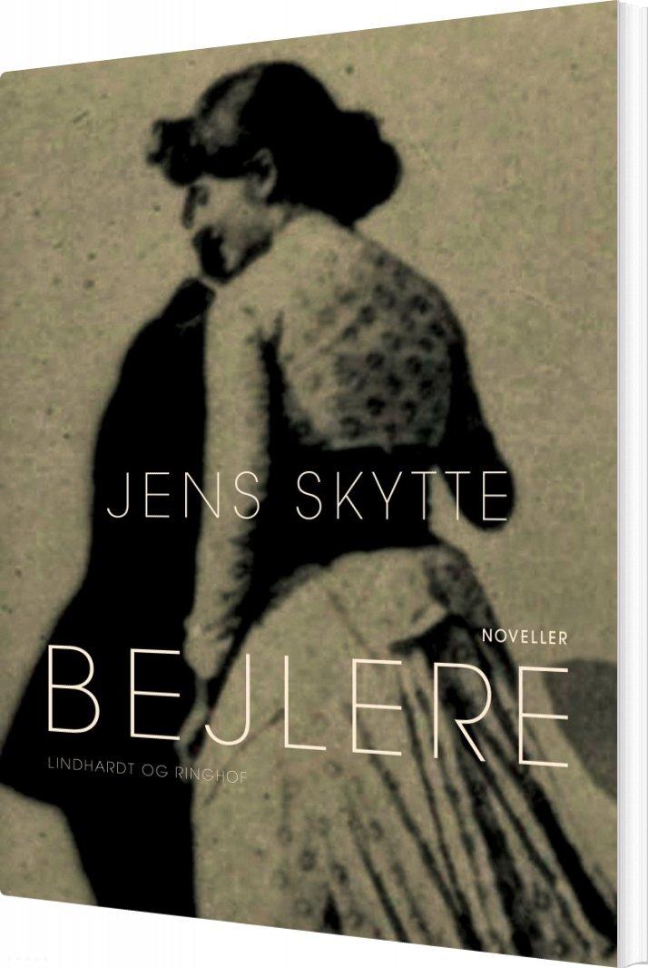 Bejlere - Jens Skytte - Bog