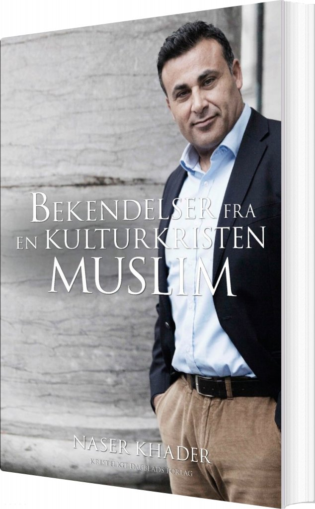 Image of   Bekendelser Fra En Kulturkristen Muslim - Naser Khader - Bog