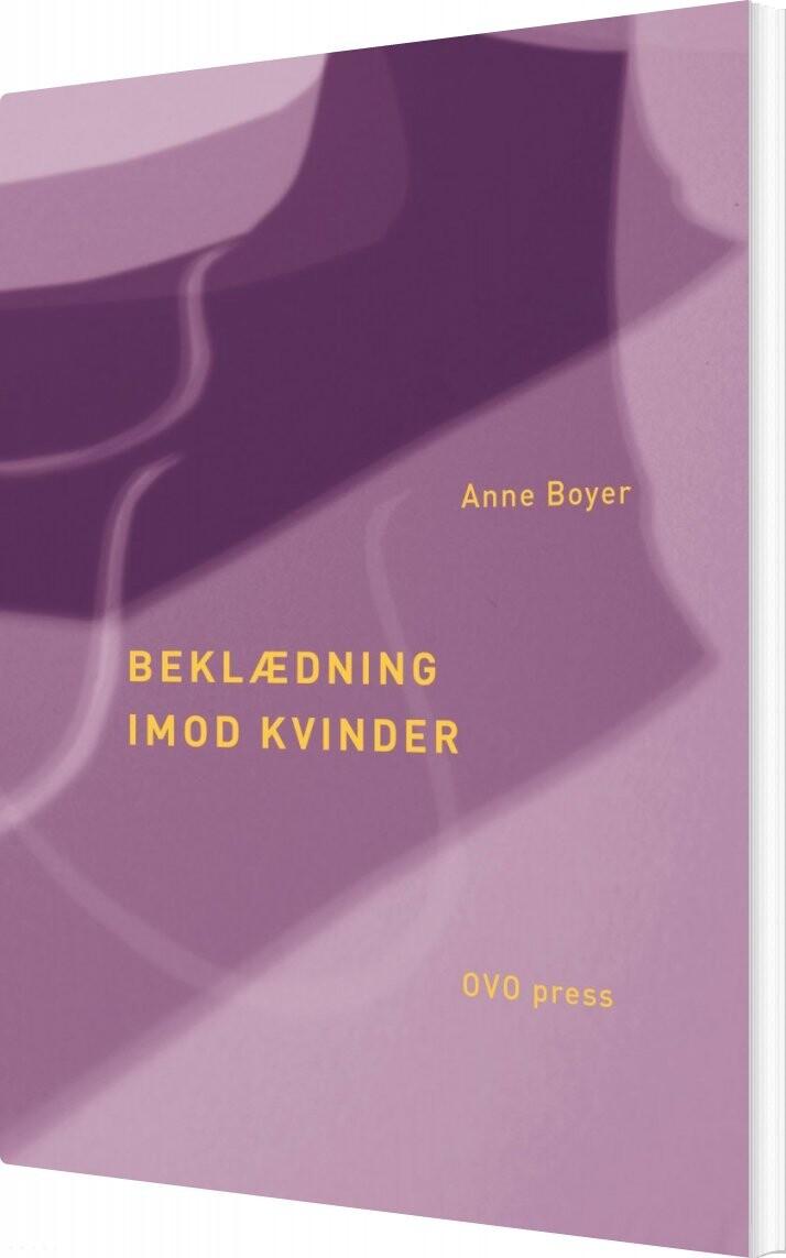 Image of   Beklædning Imod Kvinder - Anne Boyer - Bog
