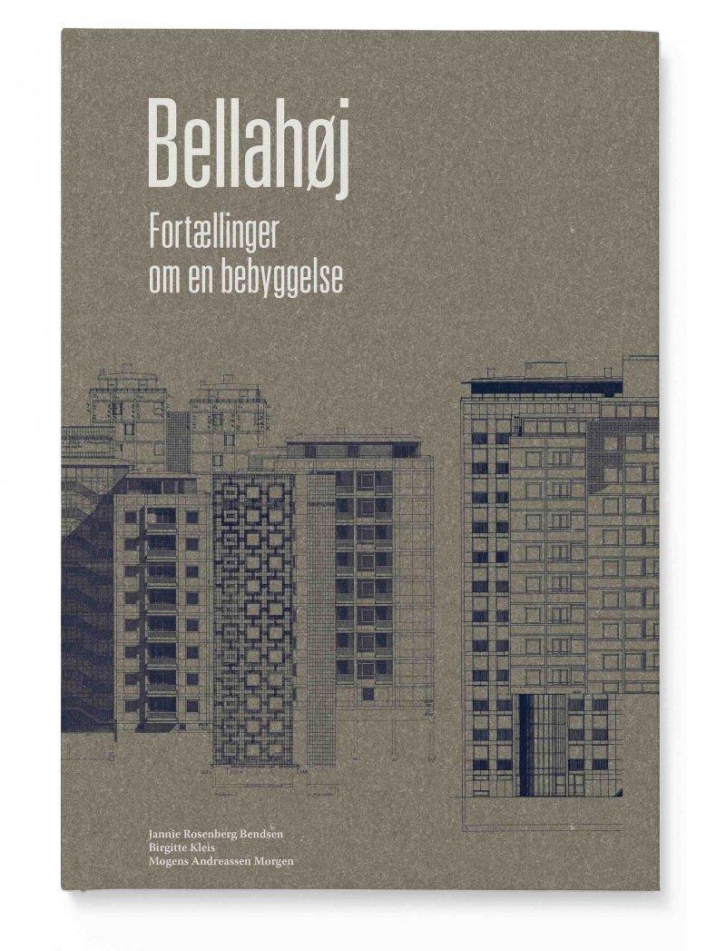 Image of   Bellahøj - Jannie Rosenberg Bendsen - Bog