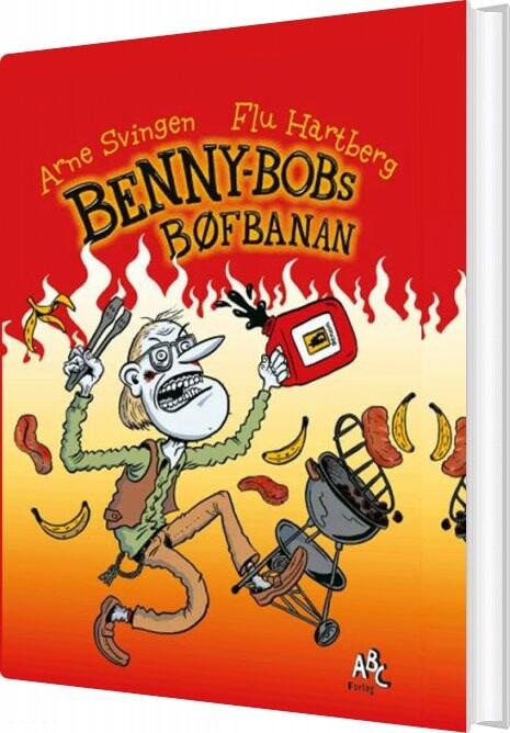 Billede af Benny Bobs Bøfbanan - Arne Svingen - Bog