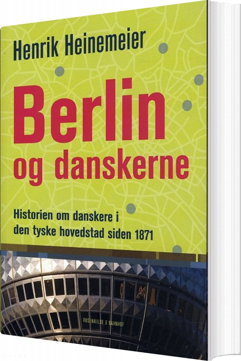 Berlin Og Danskerne - Henrik Heinemeier - Bog