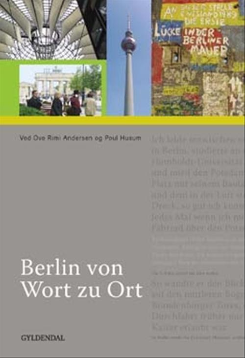 Berlin Von Wort Zu Ort - Poul Husum - Bog