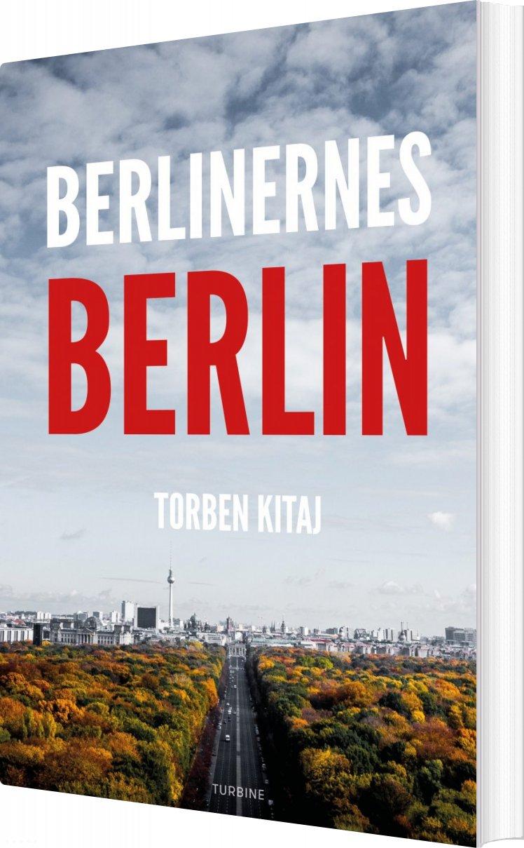 Image of   Berlinernes Berlin - Torben Kitaj - Bog