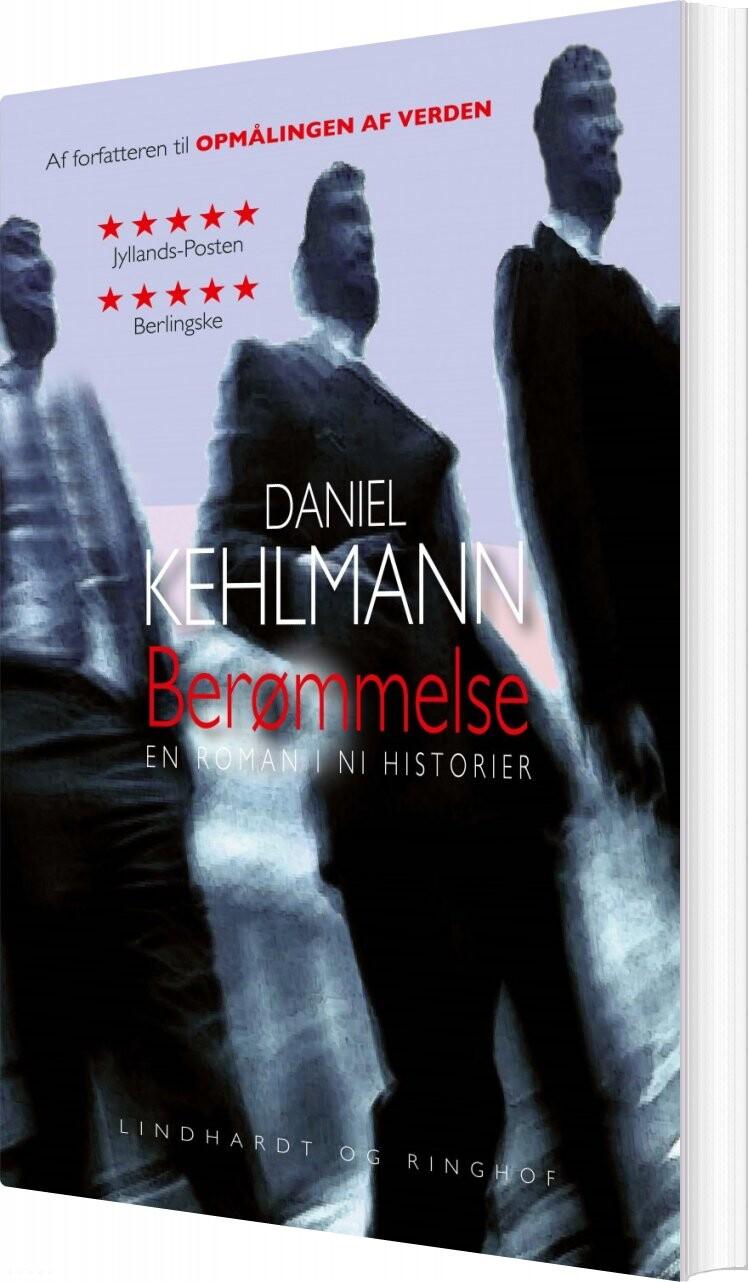 Image of   Berømmelse - En Roman I Ni Historier - Daniel Kehlmann - Bog