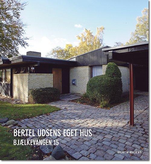 Image of   Bertel Udsens Eget Hus - Finn Monies - Bog
