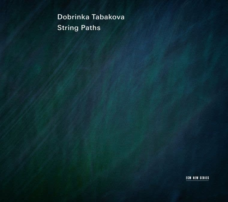 Image of   Dobrinka Tabakova - String Paths - CD