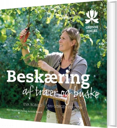 Image of   Beskæring Af Træer Og Buske - Eva Robild - Bog