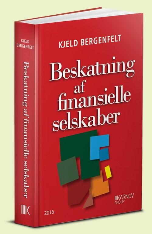 Image of   Beskatning Af Finansielle Selskaber - Kjeld Bergenfelt - Bog