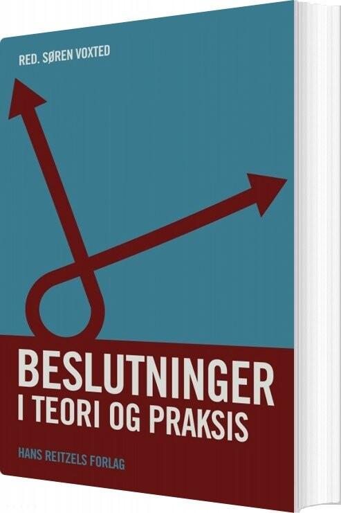 Image of   Beslutninger I Teori Og Praksis - Peter Nielsen - Bog