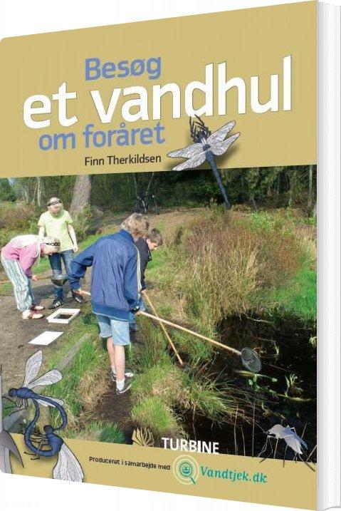 Image of   Besøg Et Vandhul Om Foråret - Finn Terkildsen - Bog