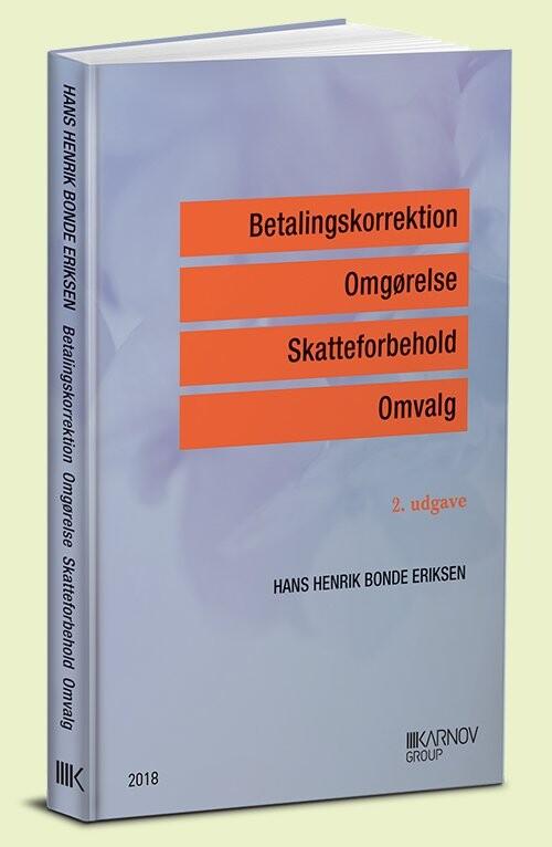 Billede af Betalingskorrektion, Omgørelse, Skatteforbehold, Omvalg - Hans Henrik Bonde Eriksen - Bog
