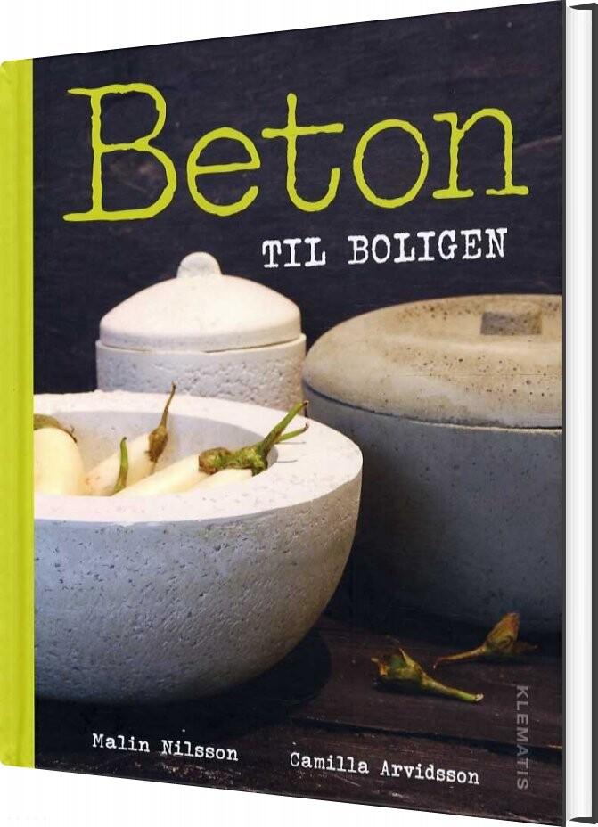 Beton Til Boligen Af Camilla Arvidsson → Køb bogen billigt her