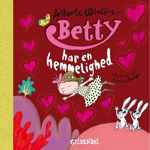 Betty 6 - Betty Har En Hemmelighed - Alberte Winding - Bog