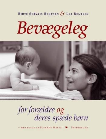 Image of   Bevægeleg For Forældre Og Deres Spæde Børn - Birthe Servais Bentsen - Bog
