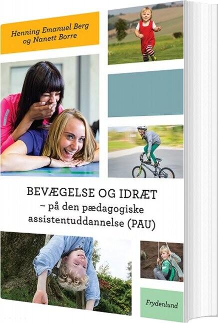 Image of   Bevægelse Og Idræt - Henning Emanuel Berg - Bog