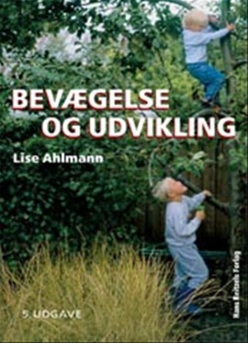 Image of   Bevægelse Og Udvikling - Lise Ahlmann - Bog
