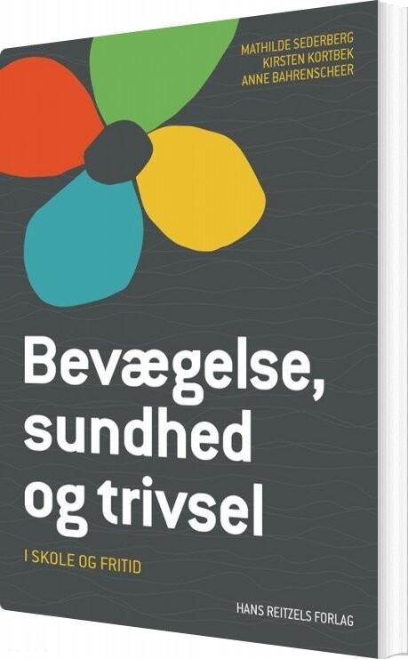 Image of   Bevægelse, Sundhed Og Trivsel - Mathilde Sederberg - Bog