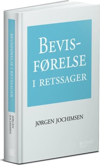 Image of   Bevisførelse I Retssager - Jørgen Jochimsen - Bog