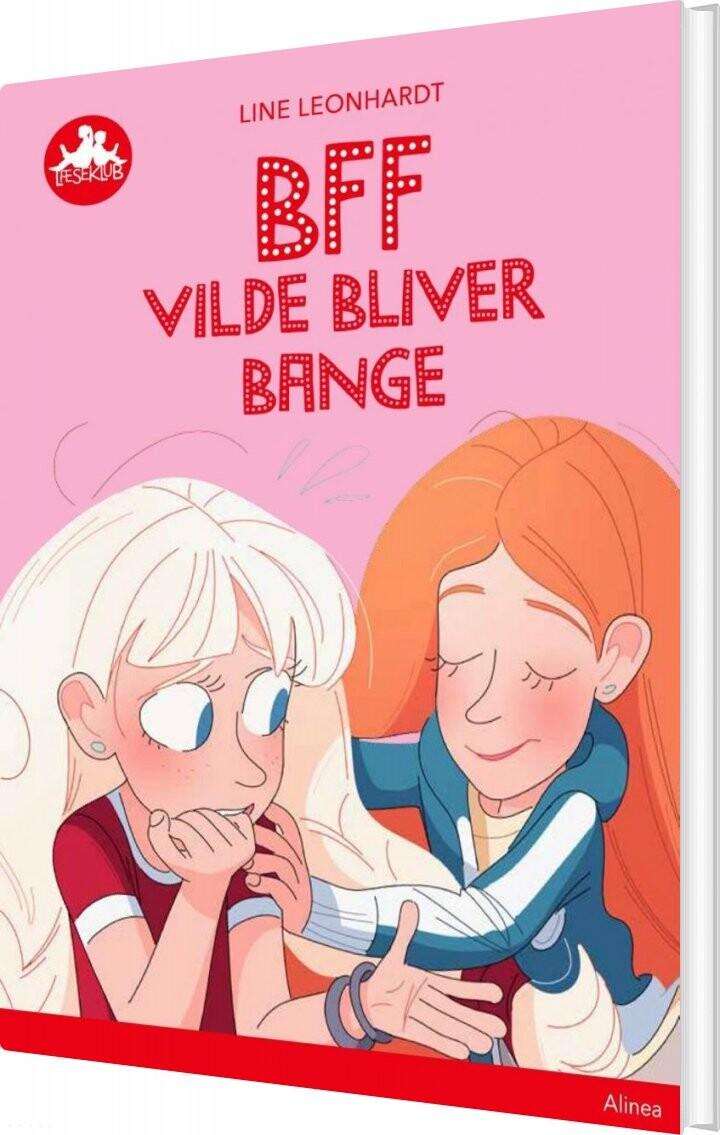 Image of   Bff - Vilde Bliver Bange, Rød Læseklub - Line Leonhardt - Bog