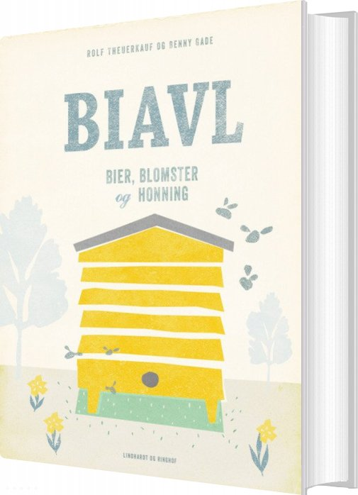 Image of   Biavl - Bier, Blomster Og Honning - Rolf Theuerkauf - Bog