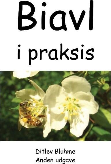 Image of   Biavl I Praksis - Ditlev Bluhme - Bog