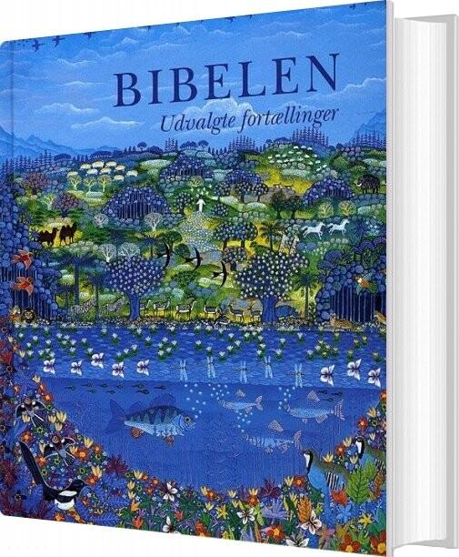 Bibelen - Udvalgte Fortællinger - Den Autoriserede Oversættelse 1992 - Bog