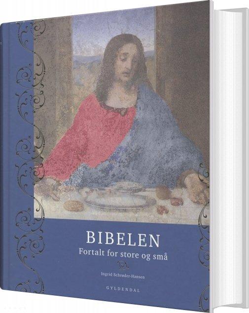 Image of   Bibelen - Ingrid Schrøder-hansen - Bog