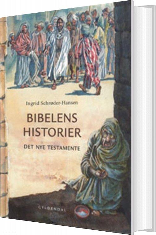 Image of   Bibelens Historier - Ingrid Schrøder-hansen - Bog