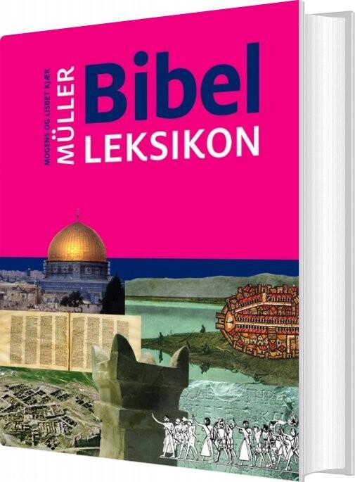 Image of   Bibelleksikon - Lisbet Kjær Müller - Bog
