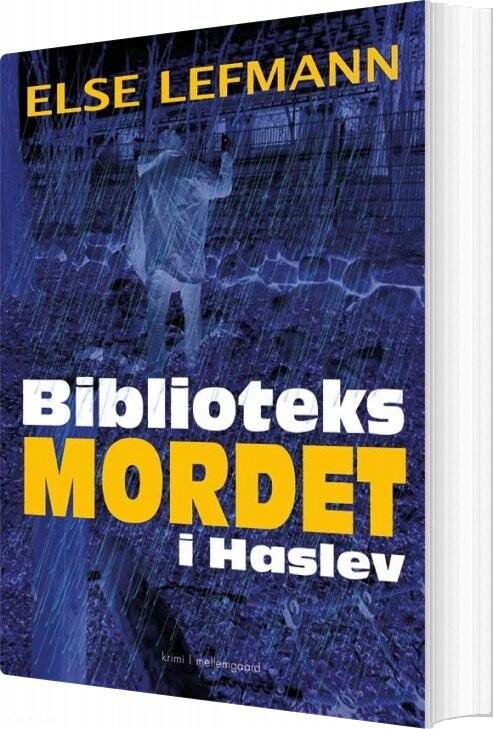 Image of   Biblioteksmordet I Haslev - Else Lefmann - Bog
