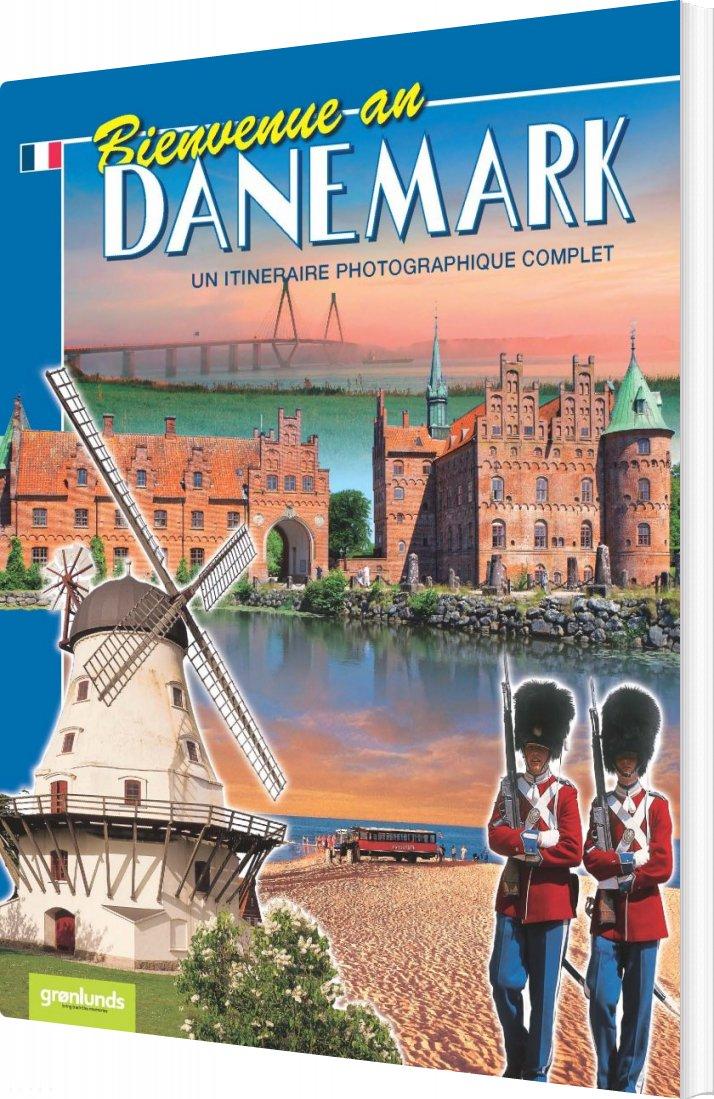 Image of   Bienvenue Au Danemark - Fransk 2012 - Grønlunds - Bog
