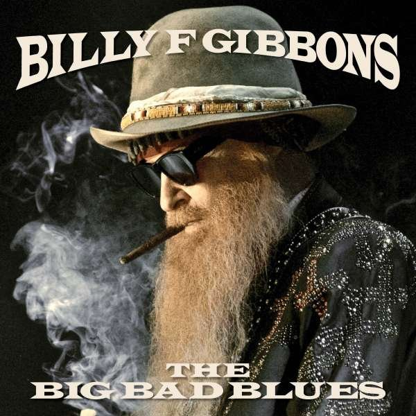 Image of   Billy F Gibbons - Big Bad Blues - CD