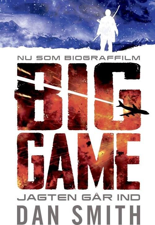Image of   Big Game - Jagten Går Ind - Dan Smith - Bog