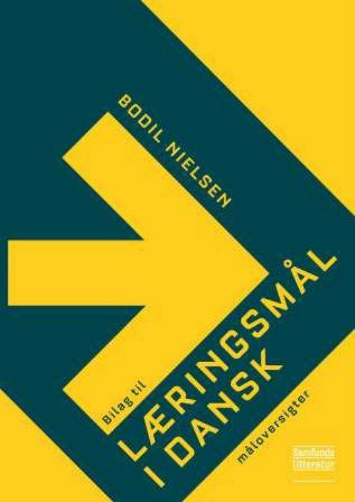 Image of   Bilag Til Læringsmål I Dansk - Bodil Nielsen - Bog