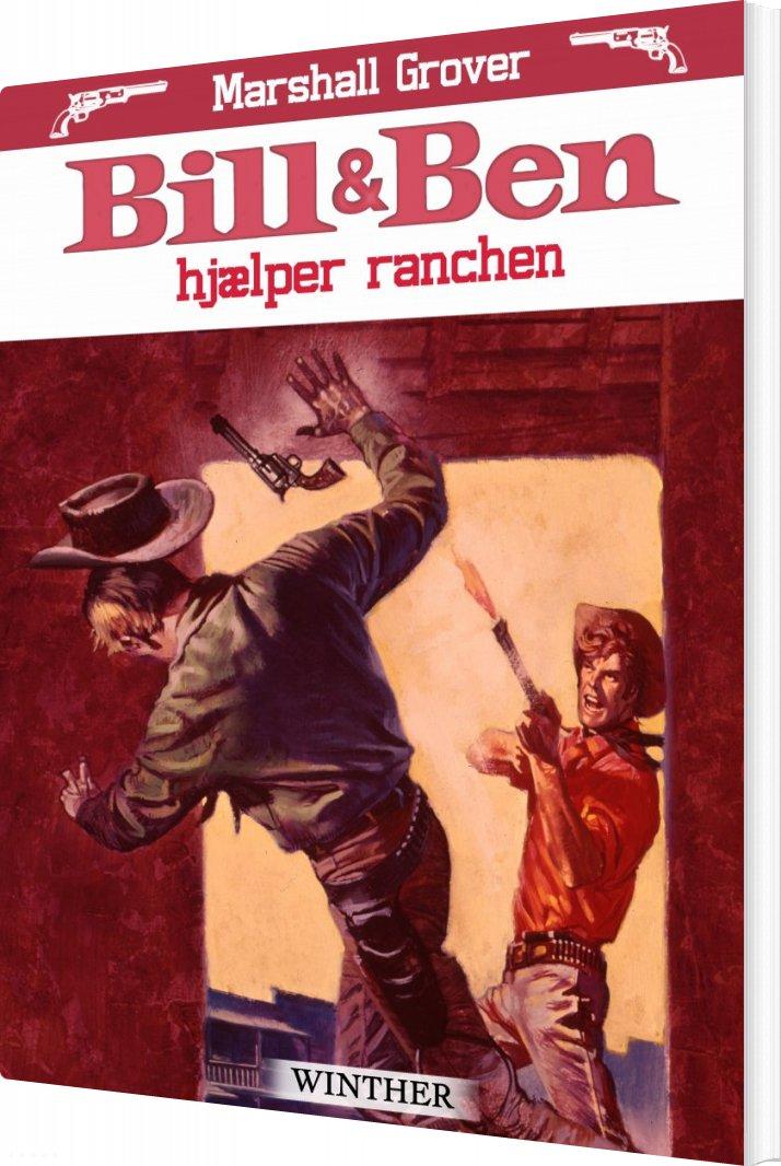 Bill Og Ben Hjælper Ranchen - Marshall Grover - Bog