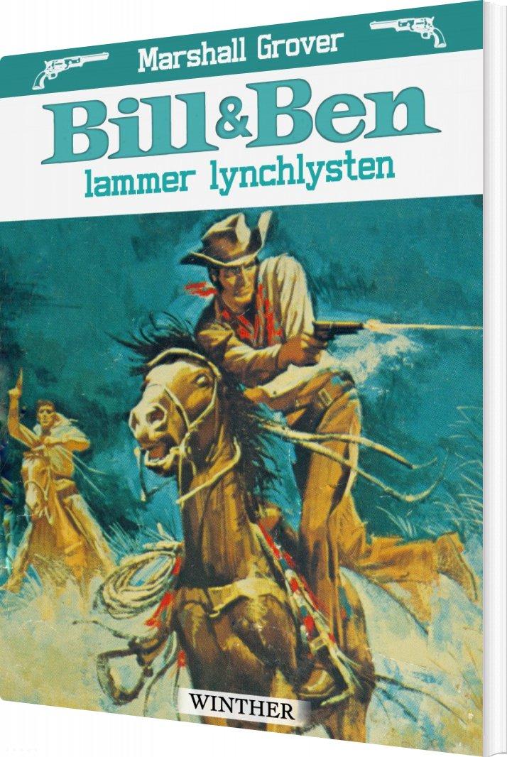 Bill Og Ben Lammer Lynchlysten - Marshall Grover - Bog