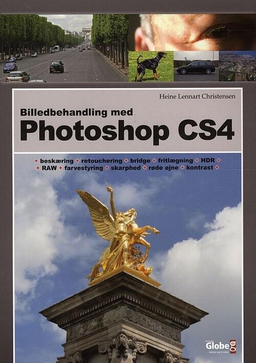 Image of   Billedbehandling Med Photoshop Cs4 - Heine Lennart Christensen - Bog