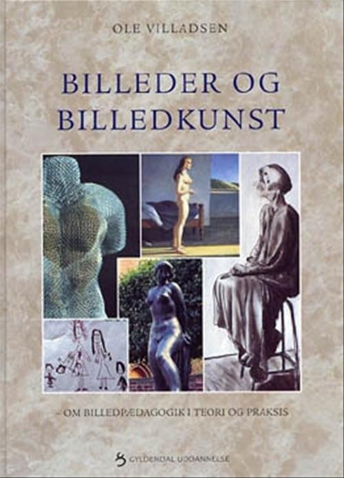 Image of   Billeder Og Billedkunst - Ole Villadsen - Bog