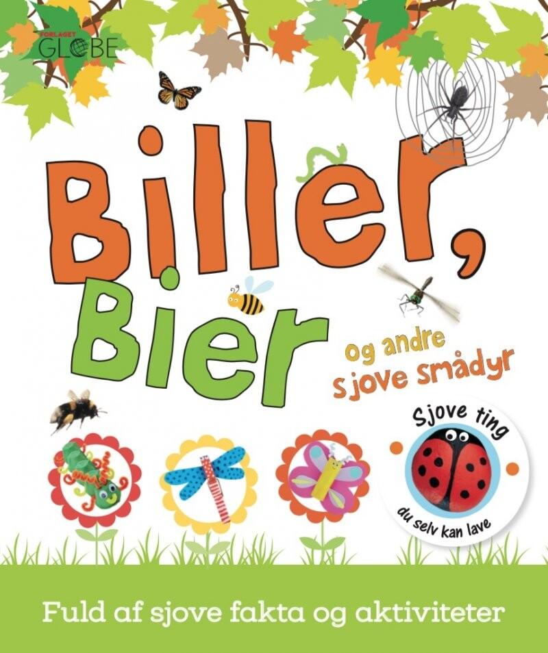 Image of   Biller, Bier Og Andre Sjove Smådyr - Diverse - Bog