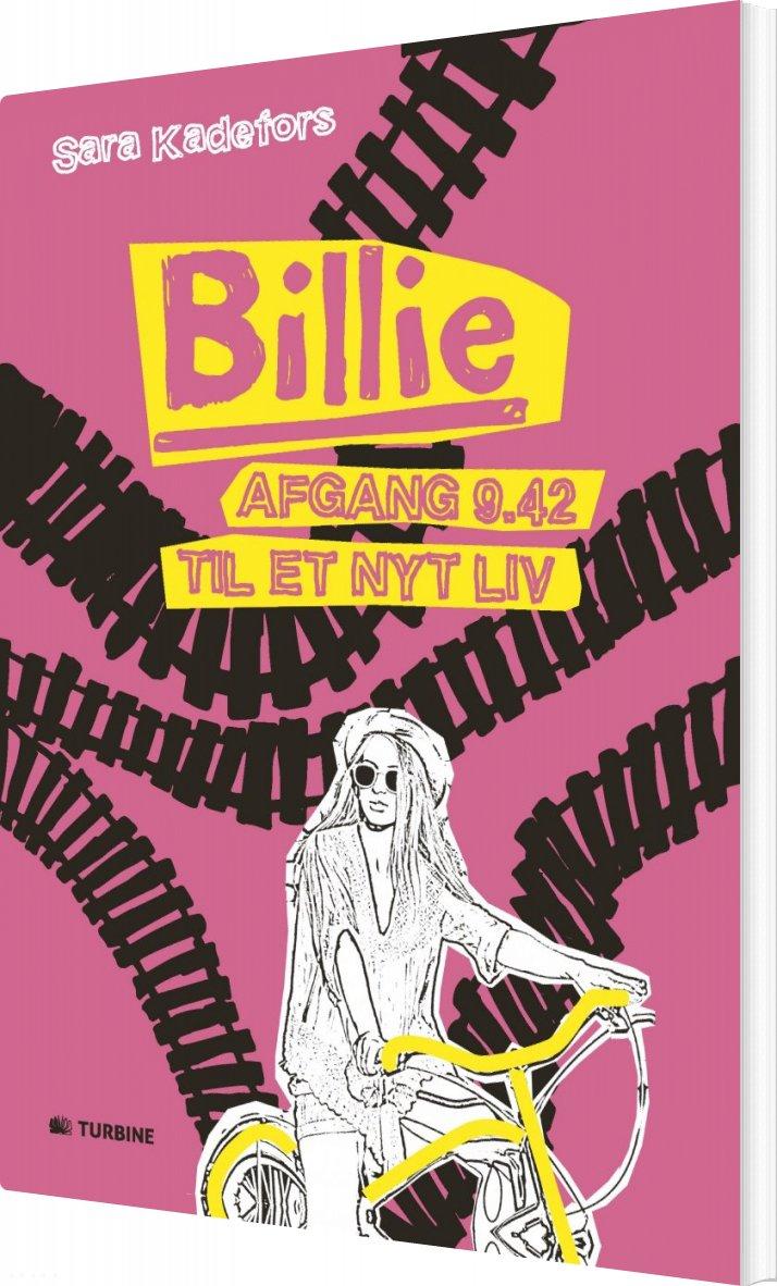 Image of   Billie: Afgang 9.42 Til Et Nyt Liv - Sara Kadefors - Bog